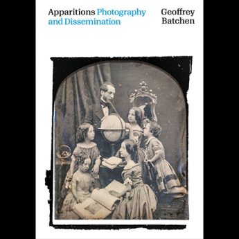 9 October, 6pm – Book Launch & Lecture – Apparitions: Photography and Dissemination