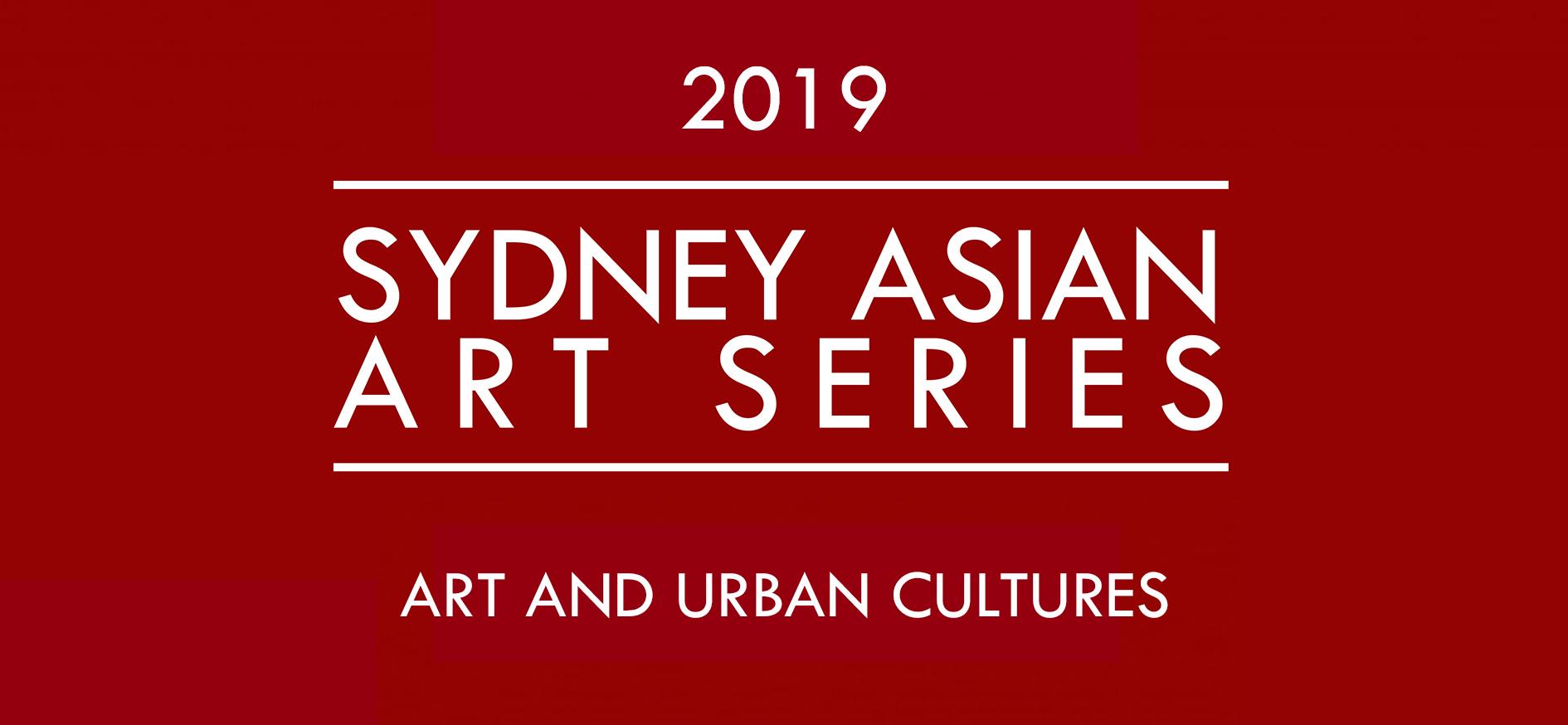 Sydney Asian Art Series 2019