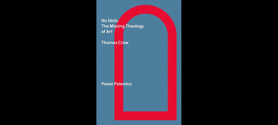 The Missing Theology of Art No Idols