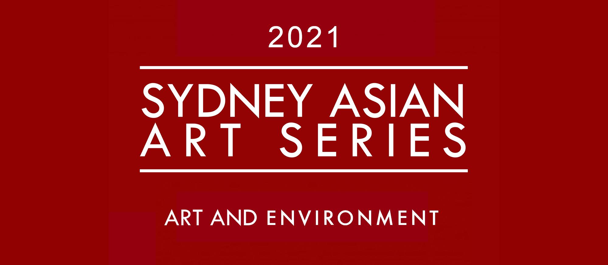 Sydney Asian Art Series 2021